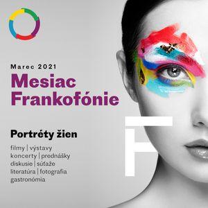 Émission spéciale mois de la Francophonie 2021 : Elena Baranová, la passion du français