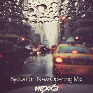 8ycuarto :: New Opening Mix by Dj Nexxa