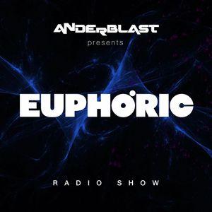 ANDERBLAST - Euphoric RadioShow - Episode 96