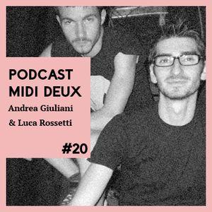 Podcast #20 - Andrea Giuliani & Luca Rossetti