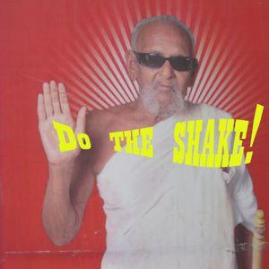 Do the Shake!