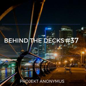 Behind the decks #37