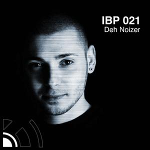 IBP021 - Deh-Noizer [www.intransikbeats.com]
