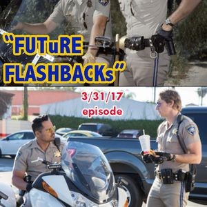 FUTURE FLASHBACKS March 31, 2017 episode