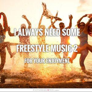 I ALWAYS NEED SOME FREESTYLE MUSIC  2 - DJ Carlos C4 Ramos
