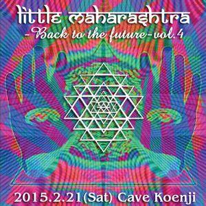 Little Maharashtra ~Back to the Future~ Vol.4 @ Koenji Cave February 21th 2015