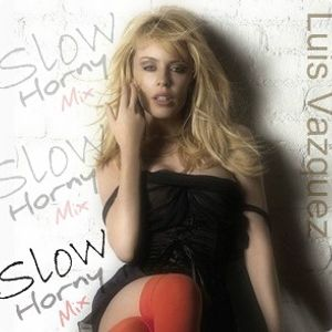 Kylie Minogue - Slow (Luis Vazquez Horny Mix '12)