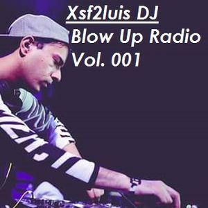 Blow Up! Radio Vol. 001