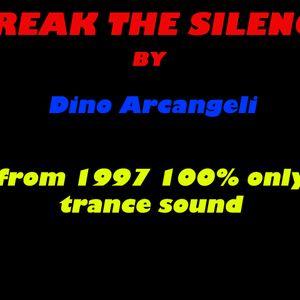 BREAK THE SILENCE 16 by Dino Arcangeli