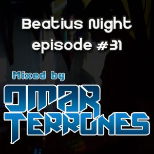 Beatius Night episode #31 - Mixed By Omar Terrones