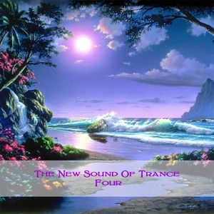 The New Sound Of Trance Four