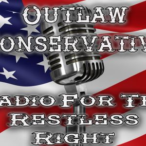 Outlaw Conservative S01E019 – MANA