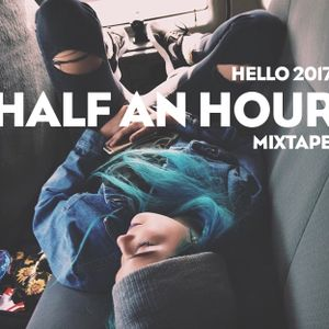 HELLO 2017 INDIE mixtape