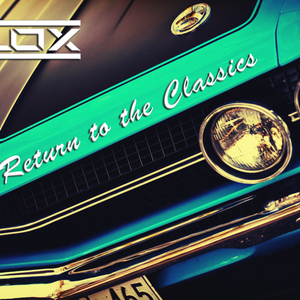 DJLOX - Return to the Classics