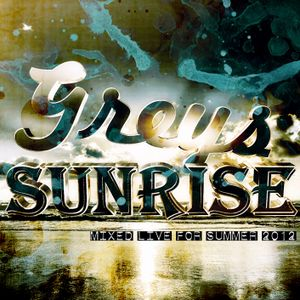 Sunrise (mixed live for Summer 2012)
