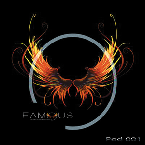 Famous - Podcast Vol.1