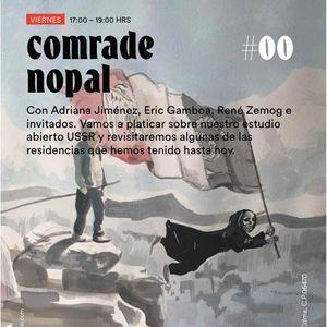Comrade Nopal / El programa Cero / 14 agosto 2020 / USSR