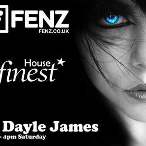 Dayle James - Fenz Radio show - All about house - 11th of March 17