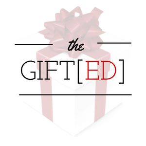 The GIFT[ED]
