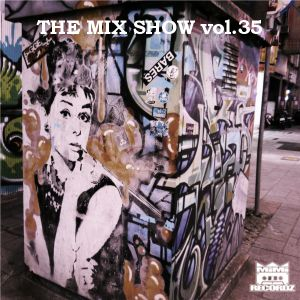 THE MIX SHOW vol.35 -Soul, R&B, Hip Hop Mix- (Mixed by DJ H!ROKi, 2014-11-24)
