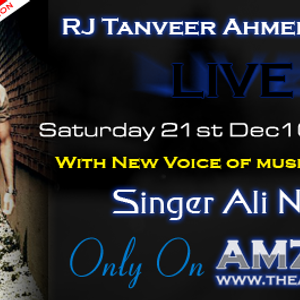 Exclusive Interview of Singer Ali Noor  on  AMZFM  - 21st December 2013