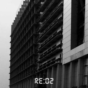 RE:02 Reconstruction
