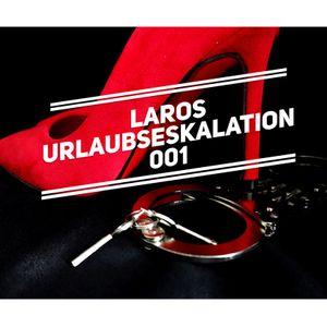Laros - Urlaubseskalation 001