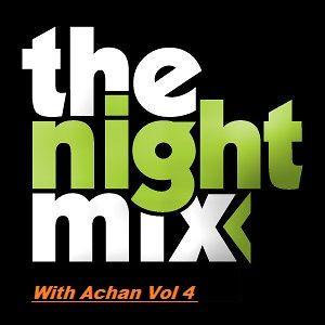 NightMix With Achan Vol 4