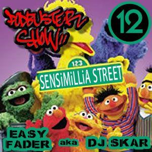 DJ SKAR podbuster show 12 - sensimillia street