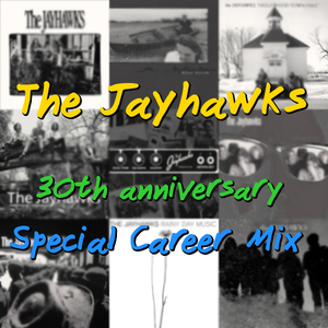 The Jayhawks Special Career Mix
