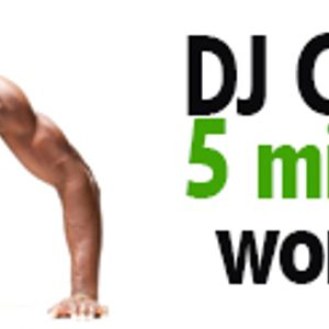 Dj Chucky 5min Workout THURS 08 SEPT 2016