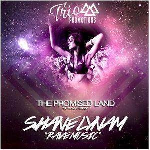 Trio Promotions Presents: Shane Lynam - Rave Music