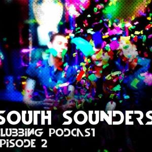 South Sounders - Clubbing Podcast Episode 2 (13.01.2013)