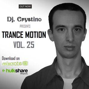 Dj. Crystino - Trance Motion vol. 25