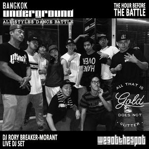 WeGotTheSpot - Bangkok Underground All Styles Dance Battle - Hour B4 Battle DJ Mix