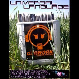 Oz@Work - Universal Language #002 [Only1 Radio 30 oct.2014]