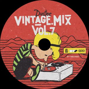 Dustee - Vintage Mix Vol. 7