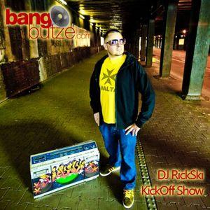 DJ Rick Ski -  Bangbutze.com Kick Off Show