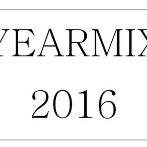Yearmix 2016 : Future House, Deep House. 1