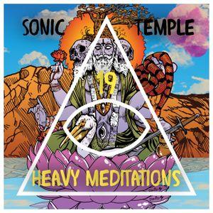 "Sonic Temple, Episode 19, ""Heavy Meditations"", 02.26.17"