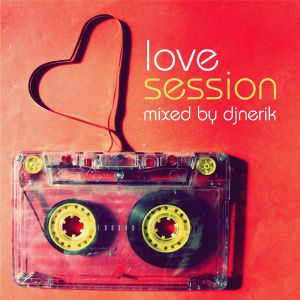 DJ Nerik - Love sessions #5 May 2012