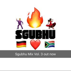 Sgubhu Mix Vol  3 - South African Afro House, Gqom, Amapiano