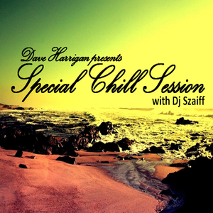 Special Chill Session 12 with Dj Szaiff [HUN]