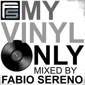 My Vinyl Only Volume 1 - Fabio Sereno