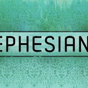 Ephesians / Walk Worthy