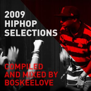 2009 hip hop selections