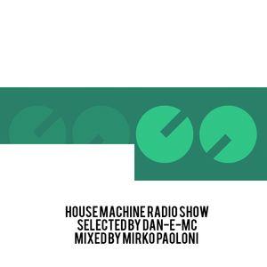 House Machine Radio Show - Feb 08, 2014