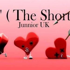 Junnior UK @ Luv' / The Shortcut