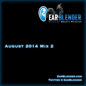 EarBlender August 2014 (MIX 2)