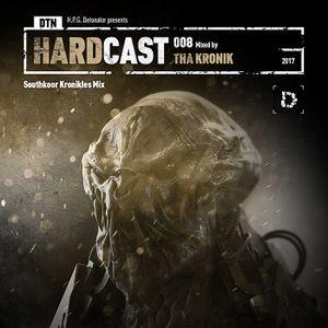 VA - DTN HARDCAST 008: THA KRONIK - Southkoor Kronikles Mix (2017)